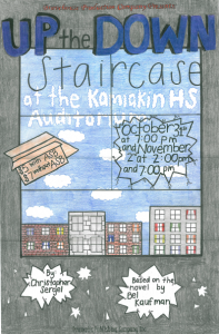 Kamiakin's Bravehouse Production of Up the Down Staircase Oct 31 at 7p, and Nov 2 at 2p and 7p at Kamiakin HS Audtiorium. $7 general admission.